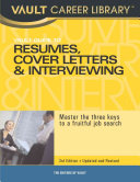 Vault Guide to Resumes  Cover Letters   Interviews