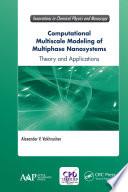 Computational Multiscale Modeling of Multiphase Nanosystems