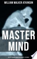 Master Mind The Key To Mental Power Development Efficiency