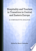 Hospitality and Tourism in Transition in Central and Eastern Europe