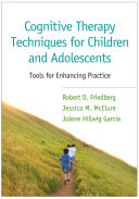 Cognitive Therapy Techniques for Children and Adolescents