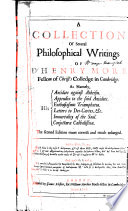 A Collection Of Several Philosophical Writings Of