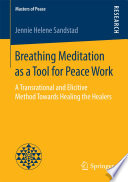 Breathing Meditation As A Tool For Peace Work PDF