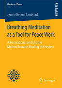 Breathing Meditation as a Tool for Peace Work
