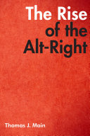 The Rise of the Alt Right