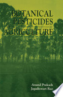 Botanical Pesticides in Agriculture