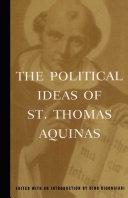 The Political Ideas of St  Thomas Aquinas