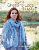 Magical Shetland Lace Shawls to Knit