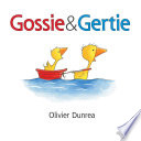 Gossie and Gertie (Read-aloud)