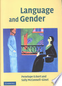 """Language and Gender"" by Penelope Eckert, Eckert Penelope, Sally McConnell-Ginet, Professor Emerita of Linguistics Sally McConnell-Ginet, Sally Mac Connell-Ginet"