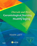 Ebersole and Hess  Gerontological Nursing and Healthy Aging