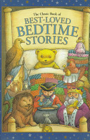 Pdf The Classic Book of Best-loved Bedtime Stories