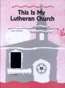 This Is My Lutheran Church