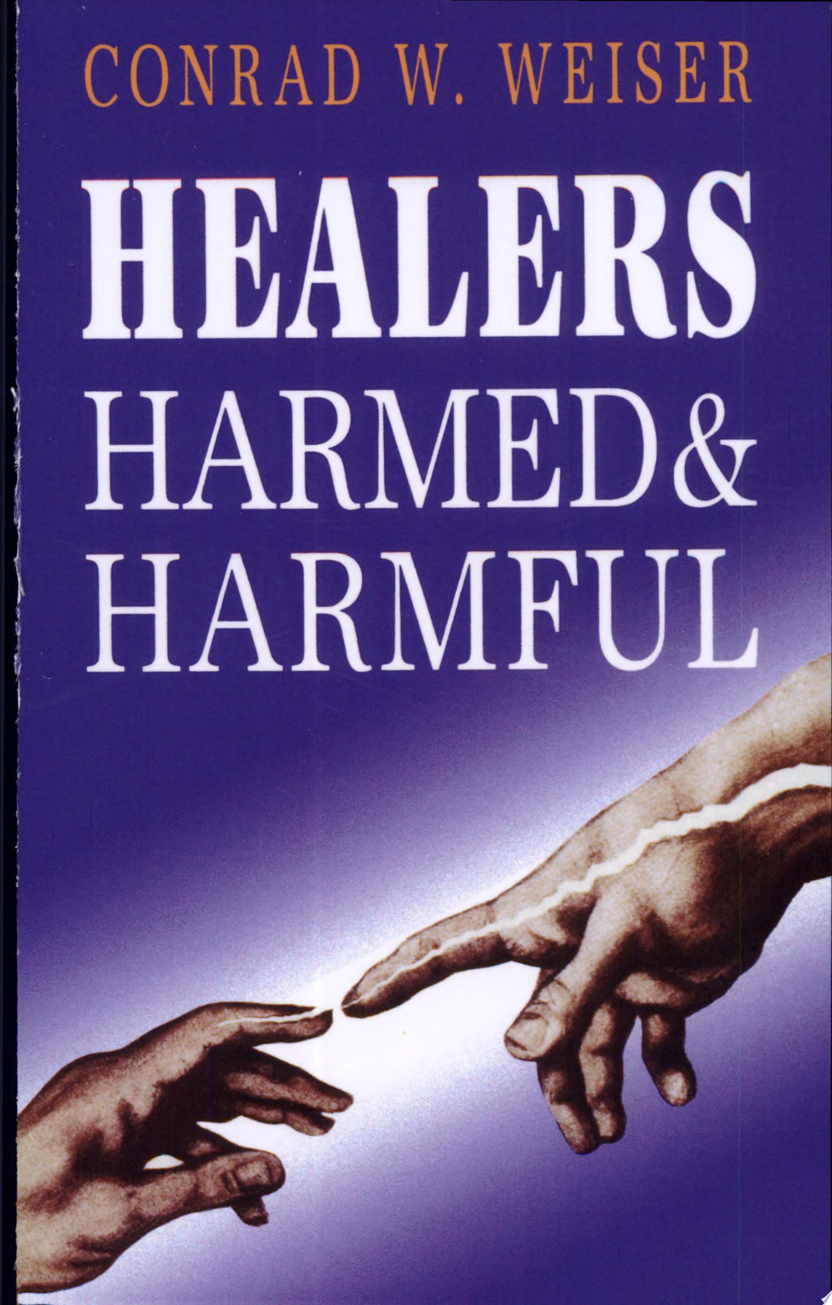 Healers  Harmed   Harmful