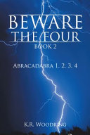 BEWARE THE FOUR