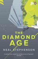 The Diamond Age  Diamond Age  Die Grenzwelt  Englische Ausgabe