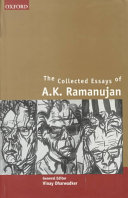 The Collected Essays of A.K. Ramanujan