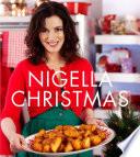 """Nigella Christmas: Food, Family, Friends, Festivities"" by Nigella Lawson, Lis Parsons"