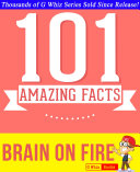 Brain on Fire - 101 Amazing Facts You Didn't Know ebook