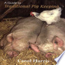 A Guide To Traditional Pig Keeping Book PDF