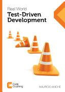 Real World Test Driven Development
