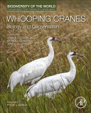Whooping Cranes  Biology and Conservation