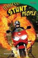 Fearless  Stunt People