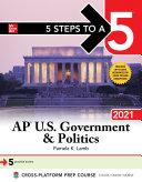 5 Steps to a 5  AP U S  Government   Politics 2021