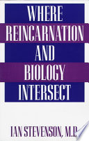 """Where Reincarnation and Biology Intersect"" by Ian Stevenson"