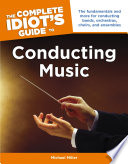 The Complete Idiot S Guide To Conducting Music Book PDF
