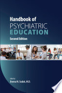 Handbook of Psychiatric Education  Second Edition Book