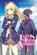 Last Round Arthurs, Vol. 1 (manga) [Pdf/ePub] eBook
