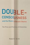Double-Consciousness and the Rhetoric of Barack Obama Pdf/ePub eBook