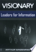 Visionary Leaders For Information Book PDF