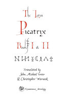 Picatrix Books I and II: Astrological Magic