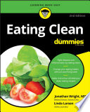 """Eating Clean For Dummies"" by Jonathan Wright, Linda Johnson Larsen"