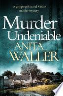 Murder Undeniable