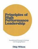 Principles of High Performance Leadership