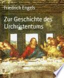 Zur Geschichte des Urchristentums