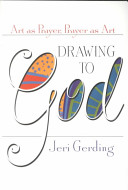 Drawing to God