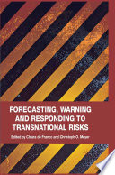 Forecasting, Warning and Responding to Transnational Risks