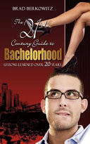 The 21St Century Guide to Bachelorhood