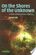 On the Shores of the Unknown