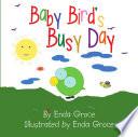 Baby Bird's Busy Day
