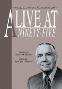 Alive at Ninety-Five