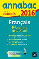 Annales Annabac 2016 Français 1re STMG, STI2D, STD2A, STL, ST2S
