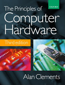 The Principles of Computer Hardware