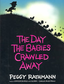 The Day the Babies Crawled Away Book PDF