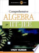 """""""Algebra For Iit Jee"""" by Kumar"""