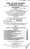 Energy and Water Development Appropriations for 1996  Department of Energy fiscal year 1996 budget justifications